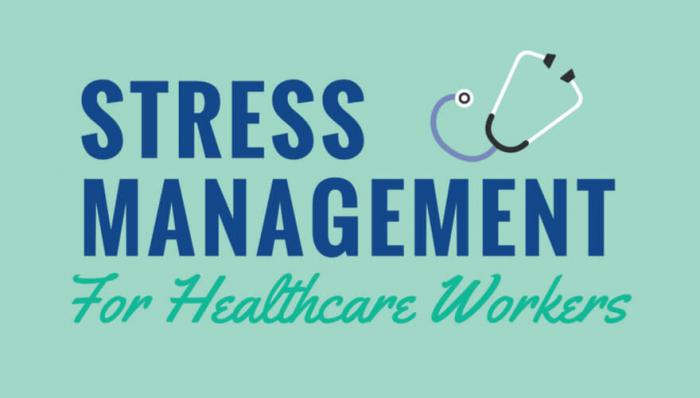 INFOGRAPHIC: Stress Management for Healthcare Professionals