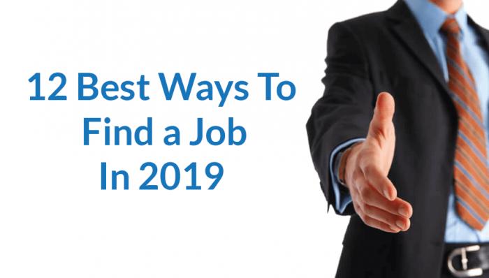 12 Best Ways to Find a Job in 2019