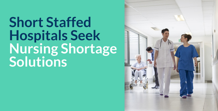 Short Staffed Hospitals Seek Nursing Shortage Solutions