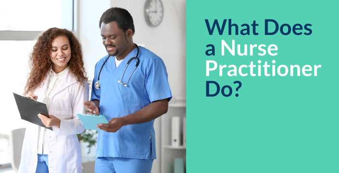 What Does a Nurse Practitioner Do?