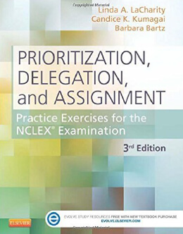Prioritization, Delegation, and Assignment - Best NCLEX-RN Review Books